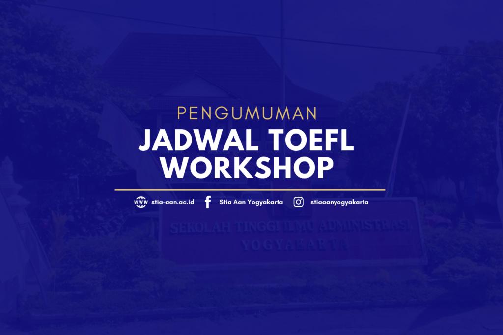 Toefl Workshop STIA AAN